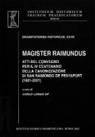 Magister Raimundus. Atti del Convegno per il IV centenario della canonizzazione di San Raimondo de Penyafort 1601-2001