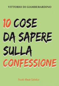 Copertina di '10 cose da sapere sulla confessione'