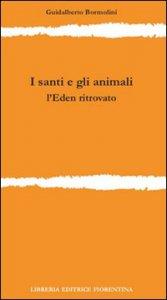 Copertina di 'I santi e gli animali'