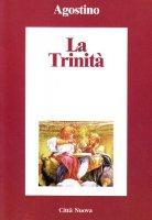 La trinità - Agostino (sant')