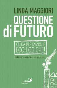 Copertina di 'Questione di futuro'