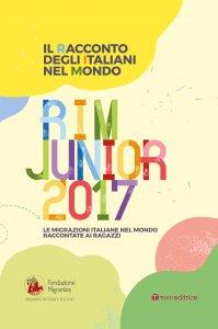 Copertina di 'Il racconto degli italiani nel mondo RIM JUNIOR 2017'