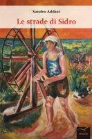 Le strade di sidro - Addazi Sandro
