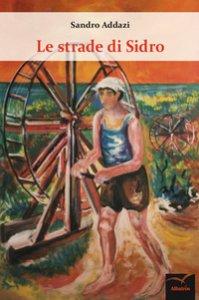 Copertina di 'Le strade di sidro'