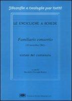 Enciclica Familiaris consortio - Kapsa Maurizio C.