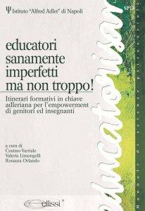 Copertina di 'Educatori sanamente imperfetti ma non troppo!'