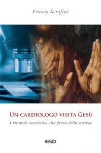 Copertina di 'Un cardiologo visita Gesù'