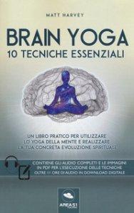 Copertina di 'Brain yoga. 10 tecniche essenziali. Con File audio per il download'
