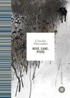 Neve, cane, piede - Morandini Claudio