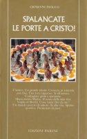 Spalancate le porte a Cristo! - Giovanni Paolo II