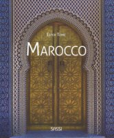 Marocco. Ediz. illustrata - Tomè Ester