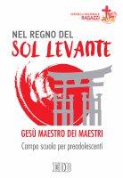 Nel regno del Sol Levante - Centro Pastorale Ragazzi di Verona