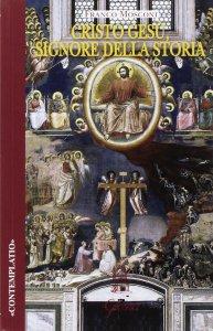 Copertina di 'Cristo Gesù, signore della storia'
