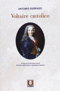 Copertina di 'Voltaire cattolico'