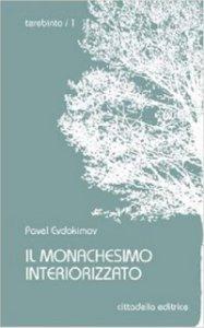 Copertina di 'Il Monachesimo interiorizzato'