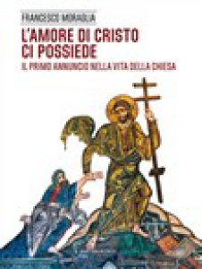 Copertina di 'L' amore di Cristo ci possiede'