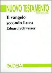 Copertina di 'Il vangelo secondo Luca'