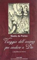 Viaggio dell'anima per andare a Dio (1652) - Mattia da Parma