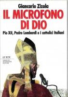 Il microfono di Dio. - Giancarlo Zizola