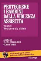 Proteggere i bambini dalla violenza assistita