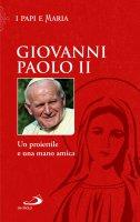 Un proiettile e una mano amica - Giovanni Paolo II