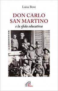 Copertina di 'Don Carlo San Martino e la sfida educativa'