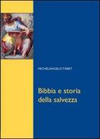 Bibbia e storia della salvezza - Tábet Michelangelo
