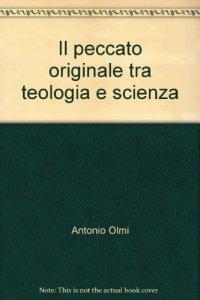 Copertina di 'Il peccato originale tra teologia e scienza'