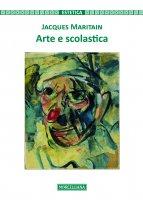 Arte e scolastica - Jacques Maritain