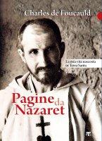 Pagine da Nazaret - Charles Eugène de Foucauld