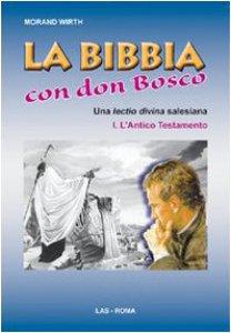 Copertina di 'La bibbia con Don Bosco.'