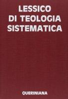 Lessico di teologia sistematica - Wolfgang Beinert