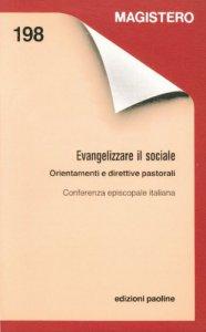 Copertina di 'Evangelizzare il sociale. Orientamenti e direttive pastorali'