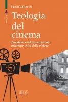 Teologia del cinema - Paolo Cattorini