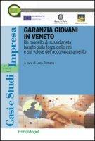 Garanzia giovani in Veneto. Un modello di sussidiarietà basato sulla forza delle reti e sul valore dell'accompagnamento