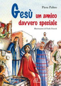 Copertina di 'Gesù, un amico davvero speciale'