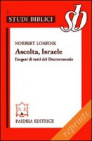 Ascolta, Israele - Lohfink Norbert
