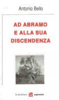 Ad Abramo e alla sua discendenza - Antonio Bello