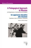 A Pedagogical Approach to Mission. Un approccio educativo alla missione.
