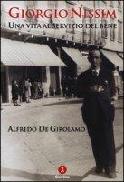 Giorgio Nissim. Una vita al servizio del bene - De Girolamo Alfredo