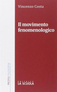 Copertina di 'Movimento fenomenologico. (Il)'
