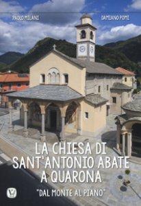 Copertina di 'La chiesa di Sant'Antonio Abate a Quarona. «Dal Monte al Piano». Ediz. a colori'
