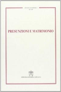 Copertina di 'Presunzione e matrimonio'