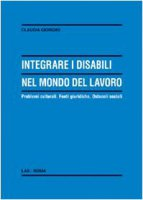 Integrare i disabili nel mondo del lavoro - Giorgini Claudia