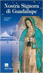 Copertina di 'Nostra Signora di Guadalupe. Madre delle Americhe'