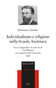 Copertina di 'Individualismo e religione nella scuola austriaca'