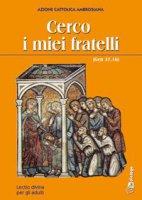 Cerco i miei fratelli (Gen 37,16). Lectio divina per gli adulti - Azione Cattolica Ambrosiana
