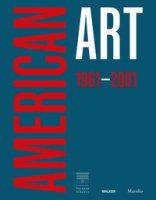 American art 1961-2001. Ediz. inglese