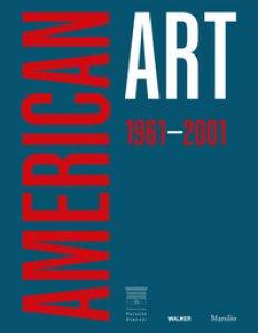 Copertina di 'American art 1961-2001. Ediz. inglese'
