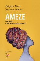 Ameze - Brigitte Atayi, Vanessa Maher